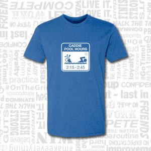 golf t-shirt with caddy pool hours graphic