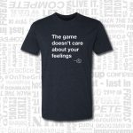 The Game Doesn't Care Golf T-Shirt